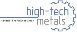 high-tech-metals Handels - & Fertigungs-GmbH